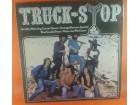 Truck-Stop* – Truck Stop