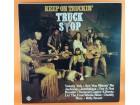 Truck Stop (2) – Keep On Truckin`, LP