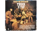 Truck Stop - Keep On Truckin`,LP