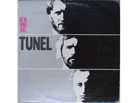 Tunel - Niz Tri Tamne Ulice