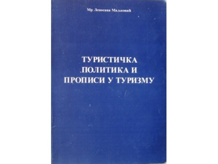 Turistička politika i propisi u turizmu - Mr L. M.