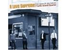 Turtle Island Quartet - A Love Supreme - The Legacy Of John Coltrane