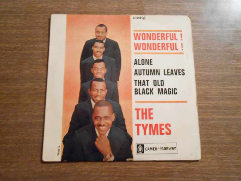Tymes, The - Wonderful! Wonderful! / Come With Me To The Sea