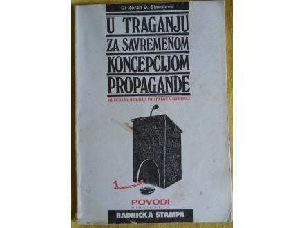 U traganju za savremenom koncepcijom propagande