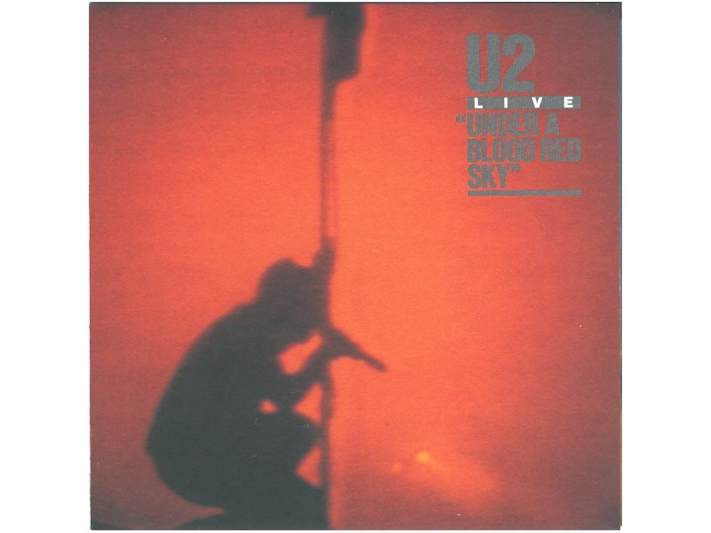U2 - Live / Under A Blood Red Sky