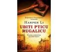 UBITI PTICU RUGALICU - Harper Li