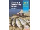 UDICOM S JADRANSKE OBALE BR. 2: RIBOLOVNE TEHNIKE - Boris Bulić