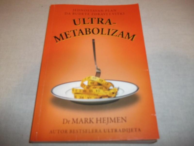 ULTRAMETABOLIZAM - Dr MARK HEJMEN