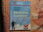 UPRAVLJANJE KVALITETOM - DR. RADE STANKOVIC - DR . VLAD