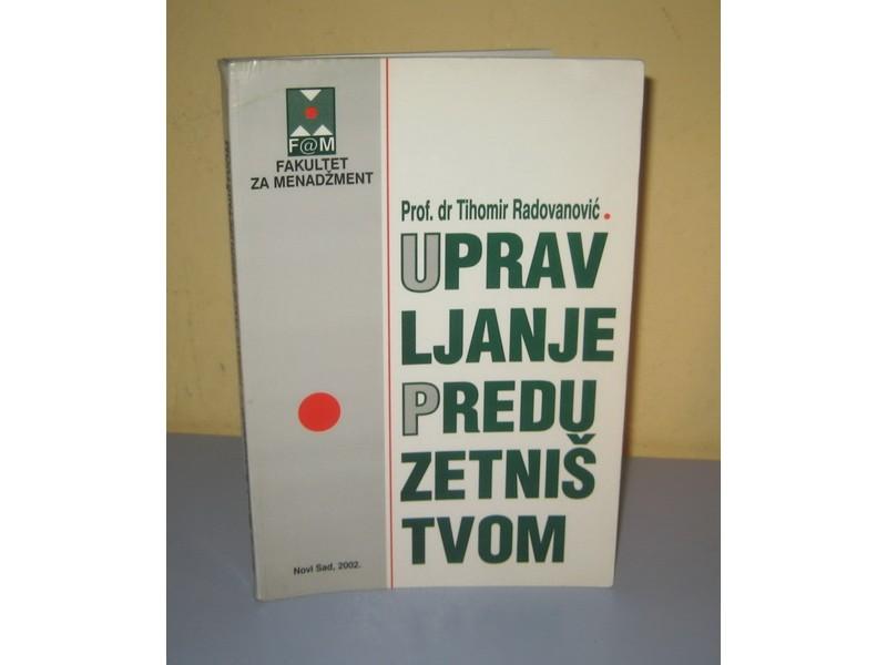 UPRAVLJANJE PREDUZETNIŠTVOM Tihomir Radovanović