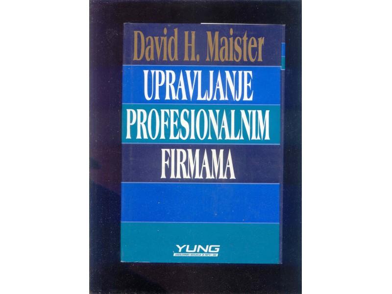 UPRAVLJANJE PROFESIONALNIM FIRMAMA - DAVID MAISTER