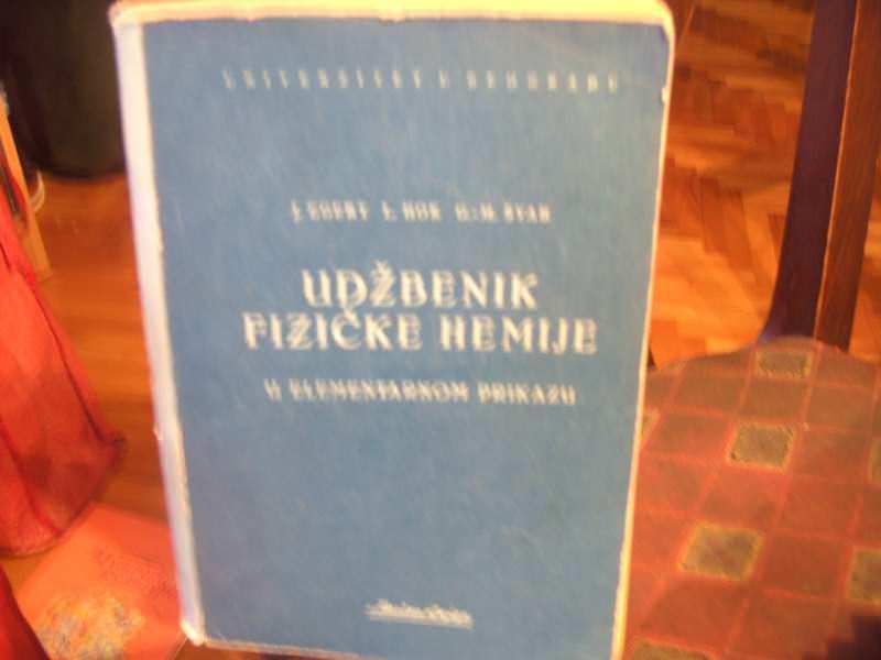 Udžbenik fizičke hemije , Egert, Hok, Švab