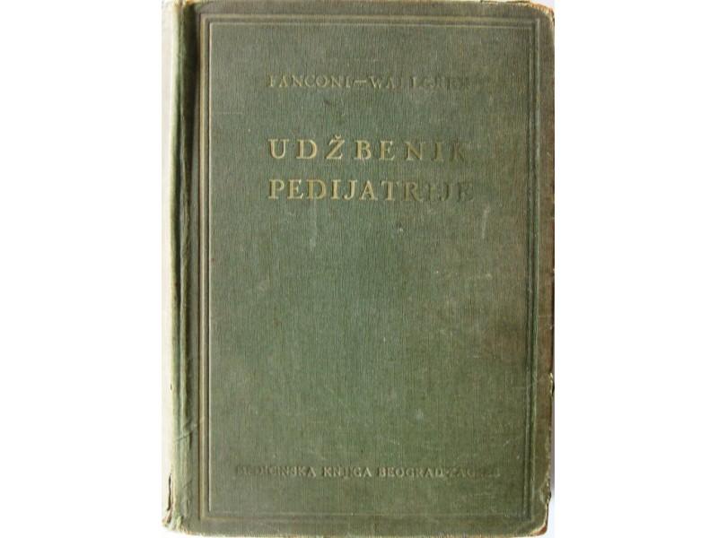 Udžbenik pedijatrije - G. Fanconi i  A. Wallgren