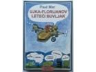 Ujka Florijanov leteći buvljak - Paul Mar
