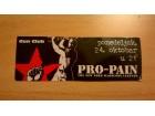 Ulaznica PRO-PAIN 24.10.2011. sa autogramom Gary Meskil