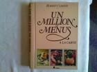 Un million de menus a la carte - Robert Carrier