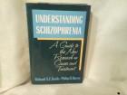 Understanding schizophrenia Richard Keefe Philip Harvey
