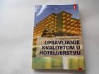 Upravljanje kvalitetom u hotelijerstvu, D.Barjaktarović