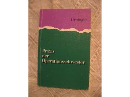 Urologie - Praxis der Operationsschwester