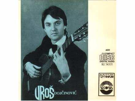 Uroš Dojčinović - Muzika Za Gitaru