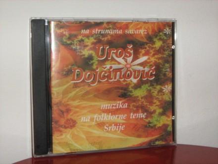 Uroš Dojčinović - Muzika na folklorne teme Srbije
