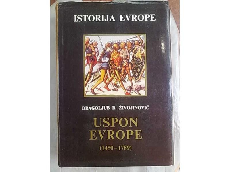 Uspon Evrope 1450-1789-Dragoljub R.Zivojinovic