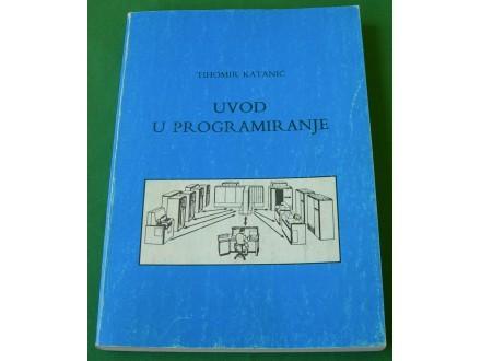 Uvod u programiranje - Tihomir Katanić