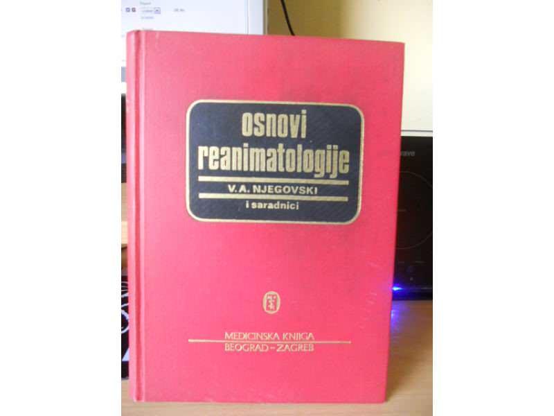 V.A. NJEGOVSKI - OSNOVI REANIMATOLOGIJE