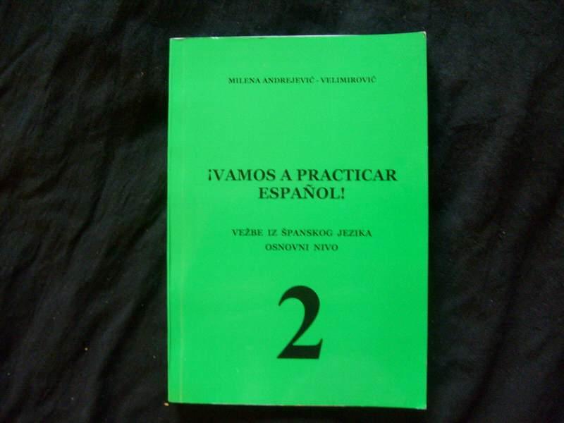 VAMOS A PRACTICAR ESPANOL 2