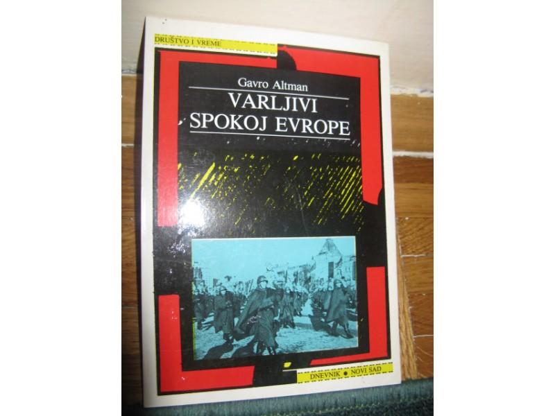 VARLJIVI SPOKOJ EVROPE - Gavro Altman