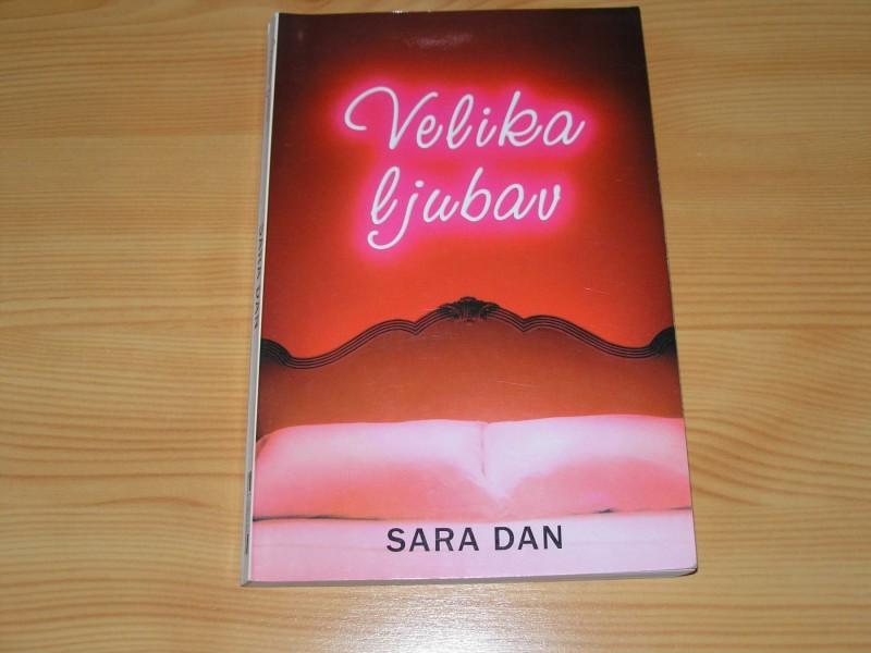 VELIKA LJUBAV - Sara Dan