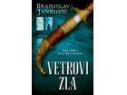 VETROVI ZLA - Branislav Janković