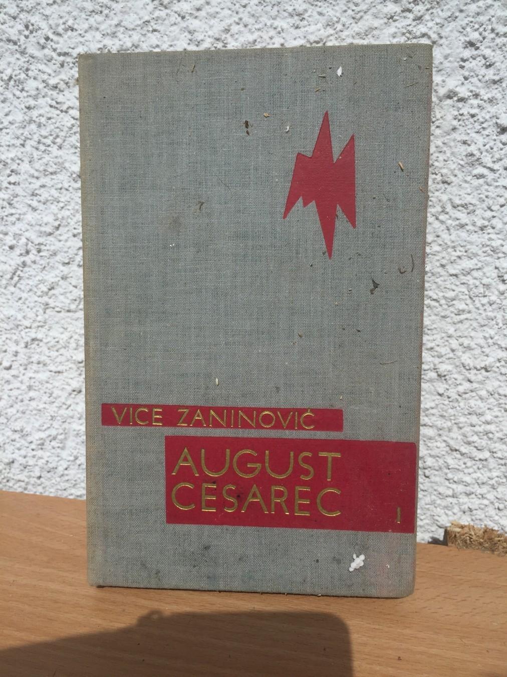 Vice Zaninovic August Cesarec 1 Kupindo Com 61001673