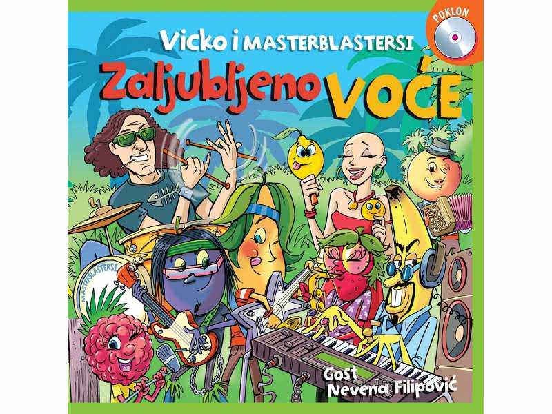 VICKO I MASTERBLASTERSI - Zaljubljeno voće