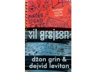 VIL GREJSON, VIL GREJSON - Dejvid Levitan, Džon Grin