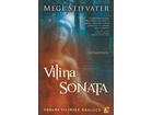 VILINA SONATA OBMANA VILINSKE KRALJICE - Megi Stifvater