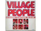 VILLAGE PEOPLE - San Francisco/In Hollywood/Fire