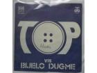 VIS  BIJELO  DUGME  -  TOP