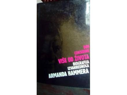 VIŠE OD ŽIVOTA-BIOGRAFIJA ARMANDA HAMERA, BOB CONSIDINE
