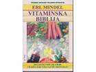 VITAMINSKA BIBLIJA / Erl Mindel - perfekT