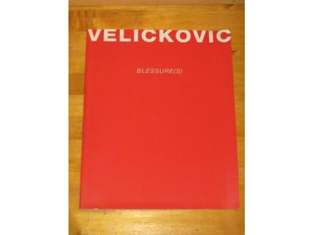VLADIMIR VELICKOVIC - Blessures