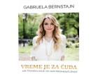 VREME JE ZA ČUDA - Gabrijela Bernstajn