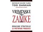 VREMENSKE ZAMKE - Tod Dankan