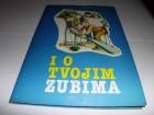 Valent Sabolić I O TVOJIM ZUBIMA --/retko u ponudi/--
