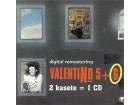 Valentino – 5+6 ( 2 Kasete = 1CD)
