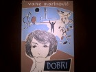 Vane Marinovic `Dobri`
