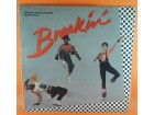 Various ‎– Breakin` - Original Motion Picture Soundtrac