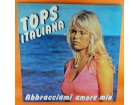 Various – Tops Italiana - Abbracciami Amore Mio, LP