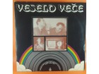 Various – Veselo Veče, 2 x LP, mint