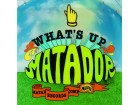 Various ‎– What`s Up Matador